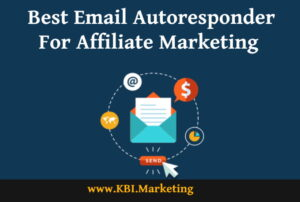 Best Email Autoresponder for Affiliate Marketing free autoresponder unlimited